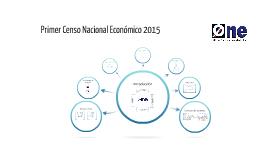 Primer Censo Nacional Económico 2015