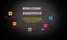 rivoluzioni SCIENTIFICHE