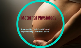 Maternal Physiology