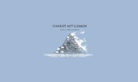 HAMLET ACT I LESSON