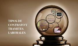 TIPOS DE CONTRATO Y TRAMITES LABORALES