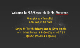 Welcome to ELA/Research III: Ms. Vanemon