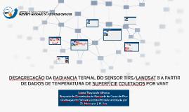 DESAGREGAÇÃO DA RADIANCIA TERMAL DO SENSOR TIRS/LANDSAT 8 A