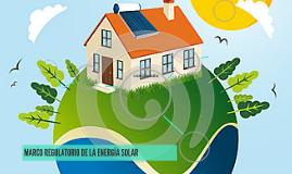 MARCO REGULATORIO DE LA ENERGÍA SOLAR