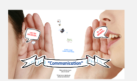 Communication skills...how & why