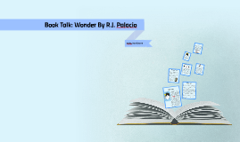 Book Talk: Wonder By R.J. Palacio
