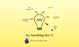 Try Something New Project :D