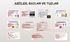 Copy of ASİTLER, BAZLAR VE TUZLAR
