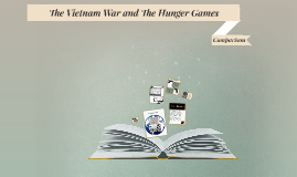 The Vietnam War and The Hunger Games