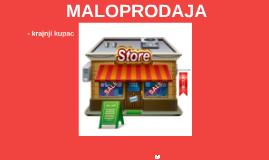 MALOPRODAJA