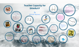 Teacher Capacity for Diversity
