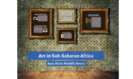 Art in Sub-Saharan Africa