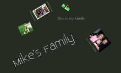 Mike Family