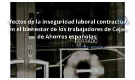 Efectos de la inseguridad laboral contractual en el bienestar de trabajadores de Cajas de Ahorros: un enfoque preventivo