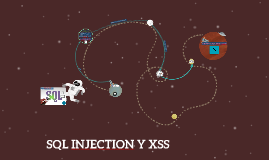 SQL INJECTION Y XSS