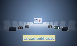 Integración Económica: La Competitividad