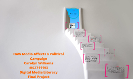 How Media Affects a Political Campaign