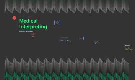 Medical Interpreting