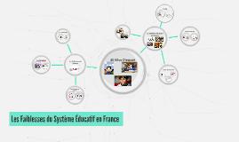 Les Faiblesses du Système Éducatif en France