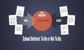 School Uniform: With or Against?