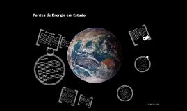 Copy of Fontes de energia em Estudo