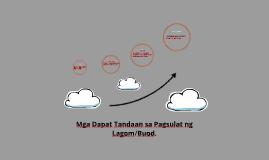 Mga Dapat Tandaan sa Pagsulat ng Lagom/Buod