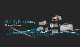 Density Proficiency