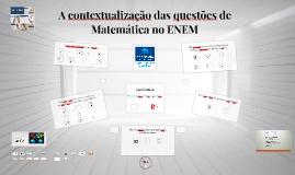 A contextualização das questões de Matemática no ENEM