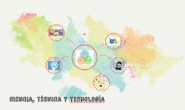 ciencia, técnica y tenología