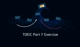 TOEIC Part 7 Exercise