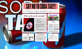 Say No To Soda Tax!