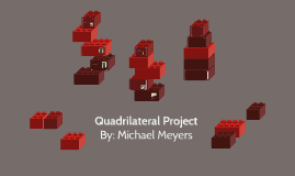 Quadrilateral Project