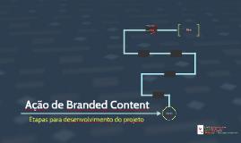 Branded Content: etapas do trabalho