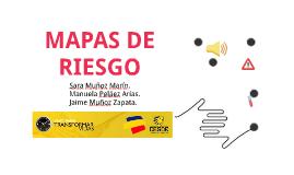 MAPAS DE RIESGO