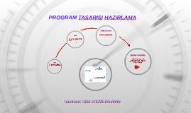 PROGRAM TASARISI HAZIRLAMA