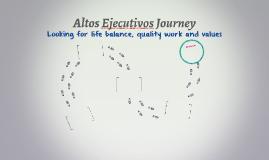 Altos Ejecutivos Journey