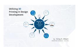 Utilizing 3D Printing In Design Development