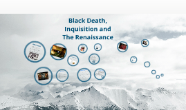 Black Death, Inquistion, Renaissance