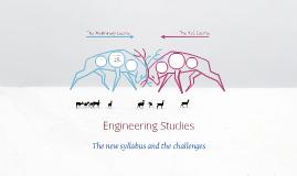 Engineering Studies - A revised syllabus means...