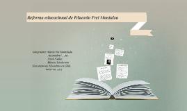 Reforma educacional de Eduardo Frei Montalva