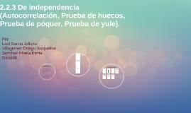 Copy of 2.2.3 De independencia (Autocorrelación, Prueba de huecos, P