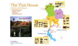 THE THAI HOUSE..History and Evolution