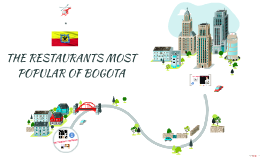 THE RESTAURANTS MOST POPULAR OF BOGOTA