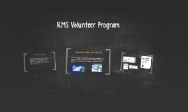 KMS Volunteer Program