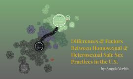 Differences & Factors Between Homosexual & Hetereosexual Saf