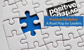 Positive Discipline - A Road Map for Managers