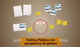 Política Pública con perspectiva de género