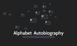 Alphabet  Autobiography