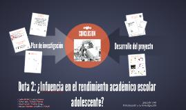 Dota 2: ¿Infuencia en el rendimiento académico escolar adole