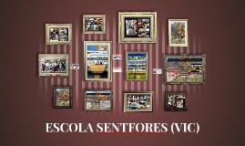 ESCOLA SENTFORES (VIC)